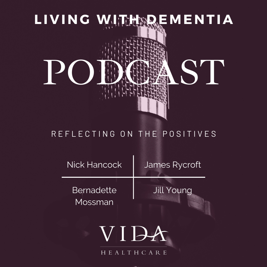 Living with Dementia Podcast by Vida Healthcare